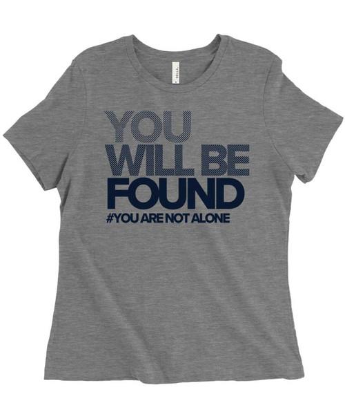 You Will Be Found - Dear Evan Hansen - Women's Relaxed Fit Triblend T-Shirt - Light Grey