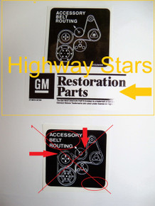 GM Licensed Belt Routing sticker  #25526455 LGM- Correct Licensed GM Restoration by Highway Stars