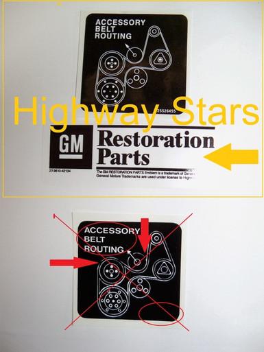 GM Licensed Belt Routing sticker  #25526455 LGM- Correct Licensed GM Restoration by Highway Stars