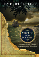 The Voyage of the Sea Wolf by Eve Bunting, 9781585367894