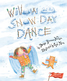 Willow and the Snow Day Dance by Denise Brennan-Nelson, Cyd Moore, 9781585365227