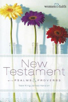 Women of Faith New Testament with Psalms and   Proverbs by  Women of Faith, 9781401677503