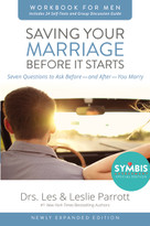 Saving Your Marriage Before It Starts Workbook for Men Updated (Seven Questions to Ask Before---and After---You Marry) by Les and Leslie Parrott, 9780310875420