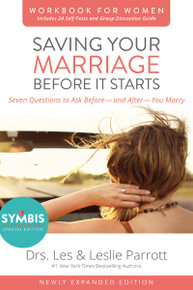 Saving Your Marriage Before It Starts Workbook for Women Updated (Seven Questions to Ask Before---and After---You Marry) by Les and Leslie Parrott, 9780310875475