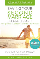 Saving Your Second Marriage Before It Starts Workbook for Men Updated (Nine Questions to Ask Before---and After---You Remarry) by Les and Leslie Parrott, 9780310875598