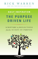 Daily Inspiration for the Purpose Driven Life (Scriptures and Reflections from the 40 Days of Purpose) - 9780310337096 by Rick Warren, 9780310337096