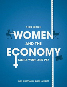 Women and the Economy (Family, Work and Pay) by Saul D Hoffman, Susan L Averett, 9781137477033