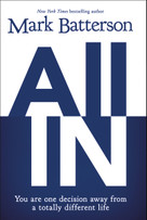 All In (You Are One Decision Away From a Totally Different Life) - 9780310341826 by Mark Batterson, 9780310341826