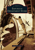 Emporium Department Store by Anne Evers Hitz, 9781467132503