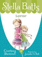 Superstar - 9781585368563 by Courtney Sheinmel, Jennifer A. Bell, 9781585368563
