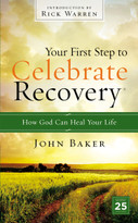 Your First Step to Celebrate Recovery (How God Can Heal Your Life) - 9780310531180 by John Baker, 9780310531180