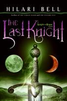 The Last Knight - 9780060825058 by Hilari Bell, 9780060825058