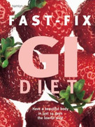 Fast-Fix GI Diet (Have a Beautiful Body in Just 14 Days the Low GI Way) by Hamlyn, 9780600614500