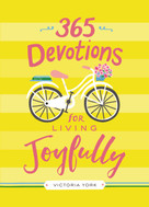 365 Devotions for Living Joyfully by Victoria Doulos York, 9780310085508