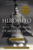 Hirohito and the Making of Modern Japan by Herbert P. Bix, 9780060931308