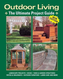 Outdoor Living (The Ultimate Project Guide) by , 9781890621803