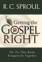 Getting the Gospel Right (The Tie That Binds Evangelicals Together) by R. C. Sproul, 9780801064470