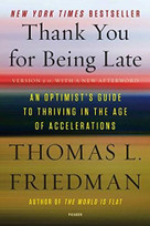 Thank You for Being Late (An Optimist's Guide to Thriving in the Age of Accelerations) - 9781250171290 by Thomas L. Friedman, 9781250171290