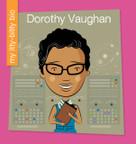 Dorothy Vaughan - 9781534108103 by Virginia Loh-Hagan, Jeff Bane, 9781534108103