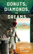 Donuts, Diamonds, & Dreams by Bill Severns, 9781943027101