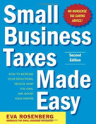 Small Business Taxes Made Easy, Second Edition by Eva Rosenberg, 9780071743273
