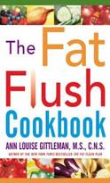 The Fat Flush Cookbook by Ann Louise Gittleman, 9780071407946