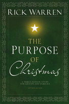 The Purpose of Christmas Study Guide (A Three-Session Study for Groups and Families) by Rick Warren, 9780310318552
