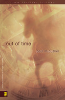 Out of Time - 9780310714378 by Paul McCusker, 9780310714378