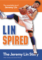 Linspired, Kids Edition (The Jeremy Lin Story) by Mike Yorkey, Jesse Florea, 9780310735236