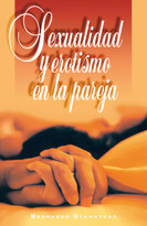 Sexualidad y erotismo en la pareja by Bernardo Stamateas, 9788476458525