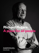 A Place for All People (Life, Architecture and the Fair Society) by Richard Rogers, Richard Brown, 9781782116936