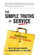 The Simple Truths of Service, 2E (Inspired by Johnny the Bagger) by Ken Blanchard, Barbara Glanz, 9781492675457