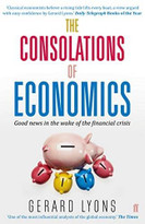 The Consolations of Economics by Gerard Lyons, 9780571307791