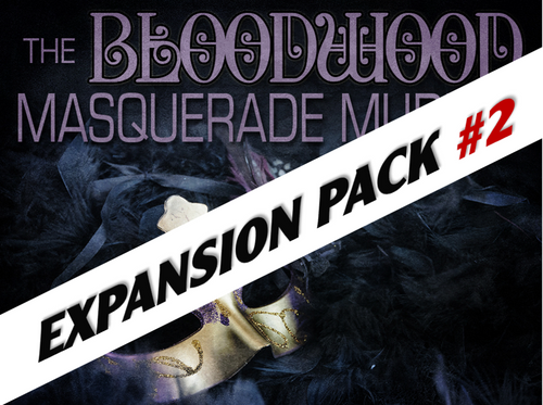 Bloodwood masquerade mystery party expansion pack #2