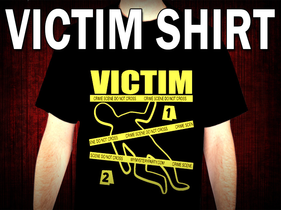 Victim t-shirt for murder mystery