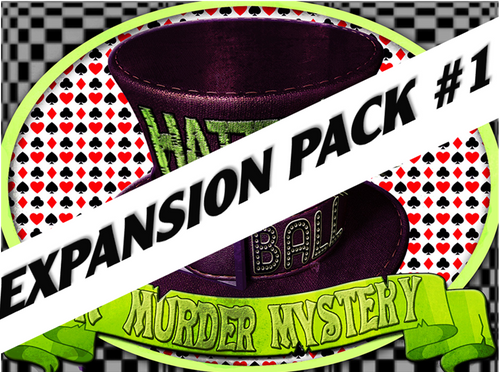 Hatter's Ball expansion pack #1 for a murder mystery party