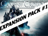 Game of Crowns Expansion Pack #1