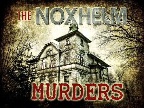 THE NOXHELM MURDERS PARTY READY PACK FOR 10-16 PLAYERS