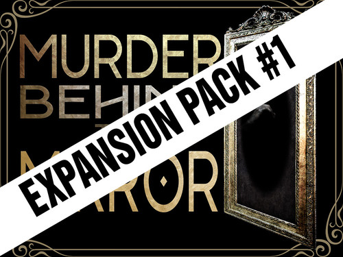 Expansion pack for Murder Behind the Mirror