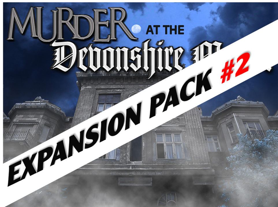 Devonshire Manor murder mystery expansion pack #2