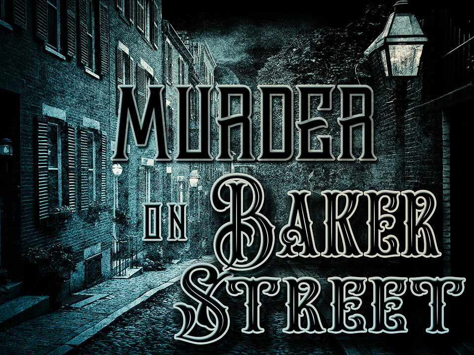 Murder on Baker Street - a My Mystery Party game.