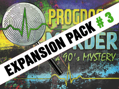Prognosis Murder Expansion pack #3.