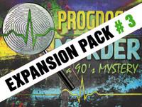 Prognosis Murder Expansion pack #3.