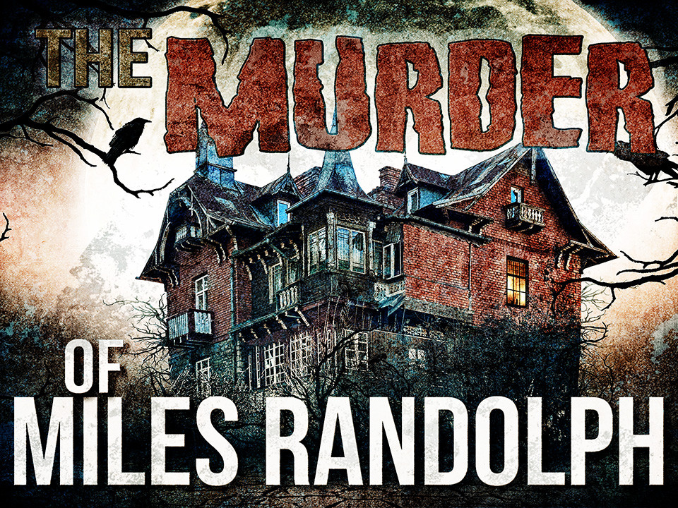 Murder of Miles Randolph |  A virtual murder mystery game.