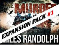 Expansion pack for Murder of Miles Randolph   a virtual murder mystery game