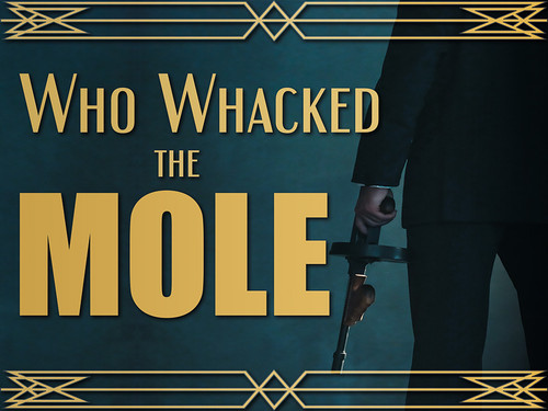 Who Whacked the Mole?  A fun 1920's virtual murder mystery game.