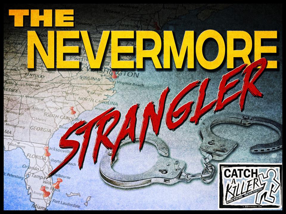 Catch a Killer: Nevermore Strangler. Case file boxed set.