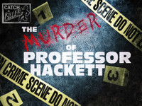 Catch a Killer: The Murder of Professor Hackett