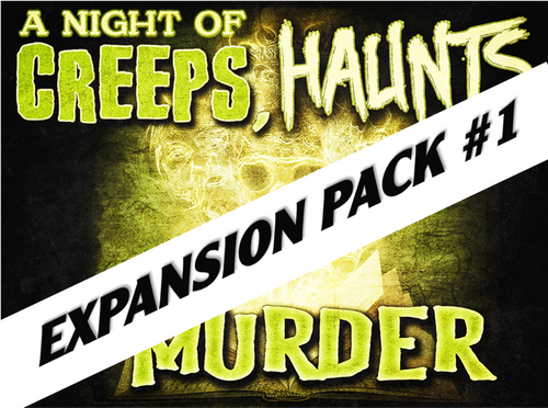 Creeps, Haunts, and Murder virtual murder mystery game expansion pack.