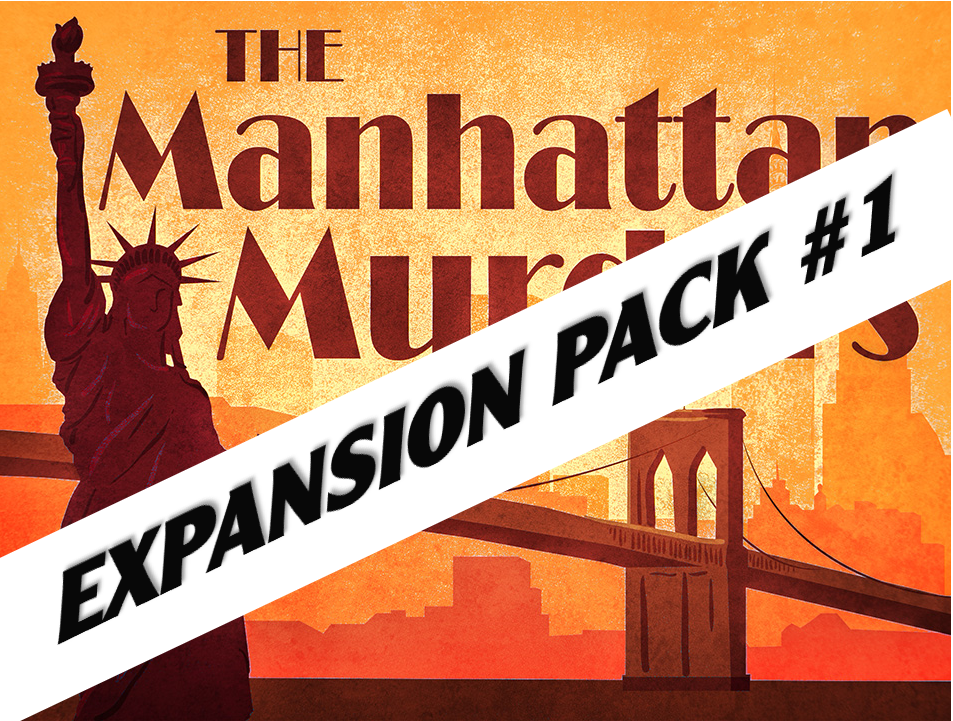 The Manhattan Murders | virtual murder mystery game expansion pack.